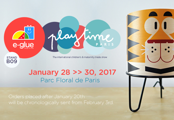 E-Glue featured at Playtime Paris end-January 2017