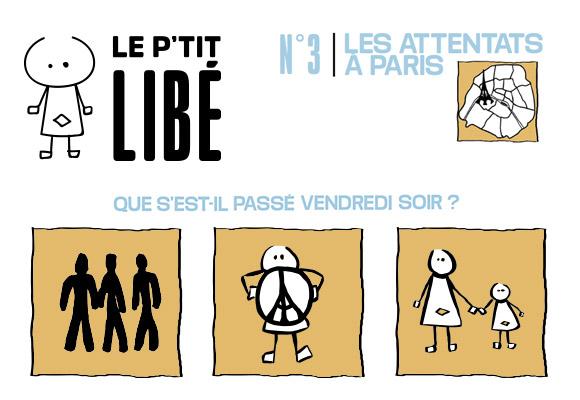 LE P'TIT LIBÉ N°3 - Les attentats de Paris du 13 Novembre 2015