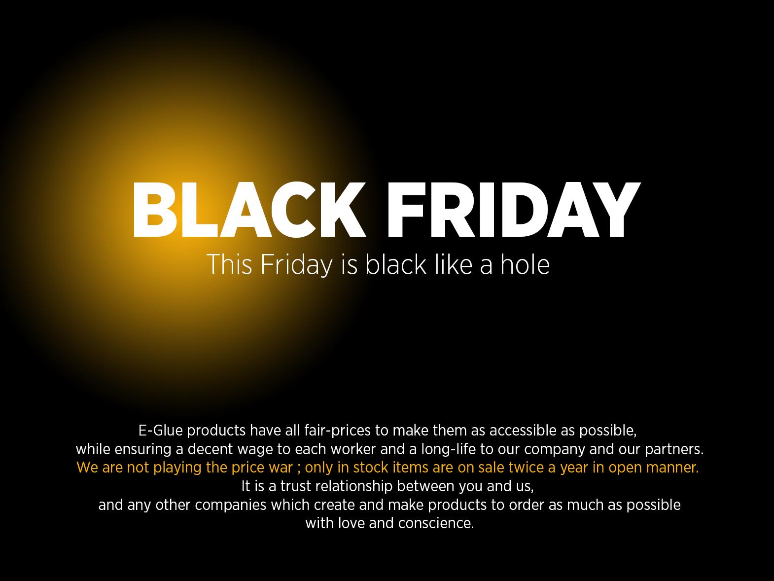 black (hole) friday : values at e-glue