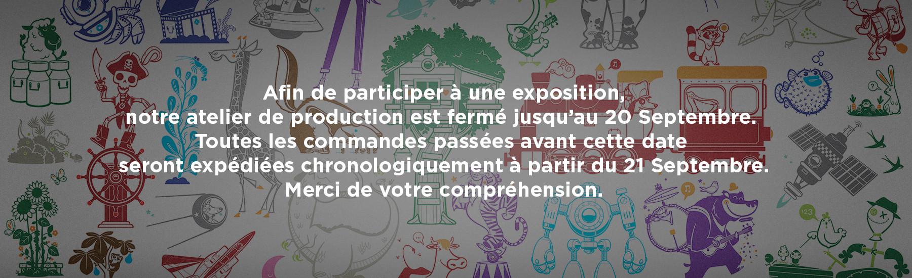 Exposition 2020 - Fermeture Atelier de Production
